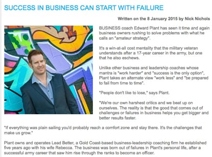 The Business League Edward Plant Gold Coast Business News Success in Business can start with failure
